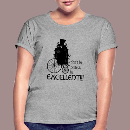 Excellent2 - Frauen Oversize T-Shirt