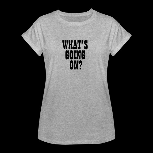 What's Going On? The Snuts - Women's Oversize T-Shirt