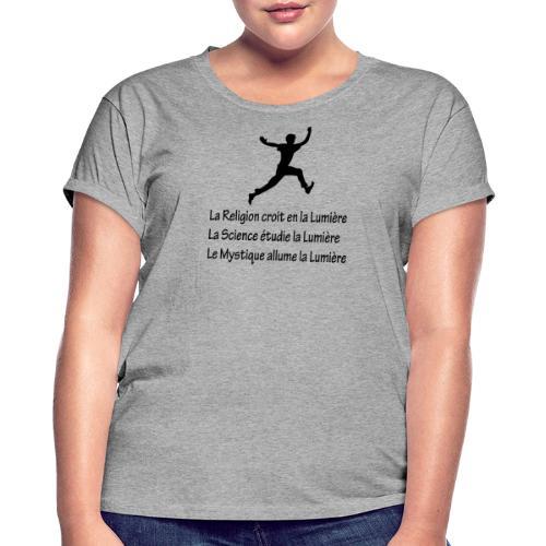 Lumière Religion Science Mystique - T-shirt oversize Femme