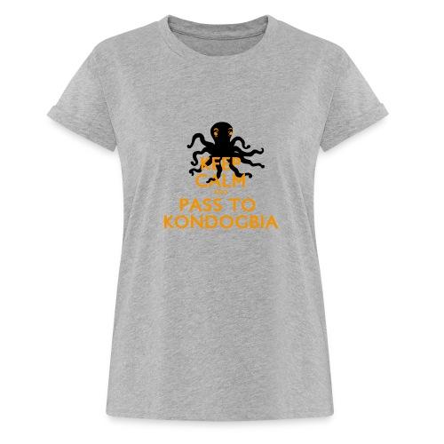 Keep Calm Kondogbia - T-shirt oversize Femme