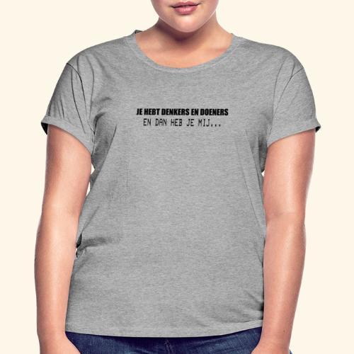 DENKERS EN DOENERS zwart2 png - Women's Oversize T-Shirt