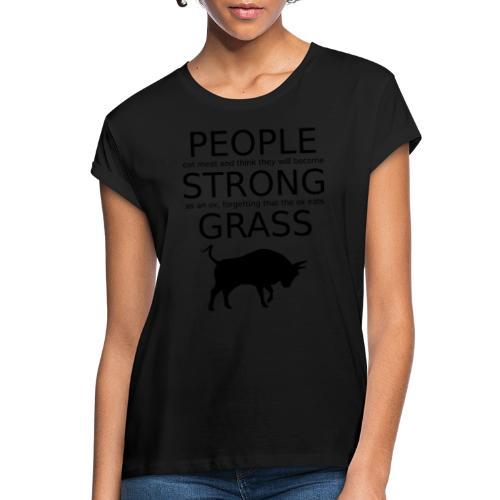 Strong People are Vegan - Frauen Oversize T-Shirt