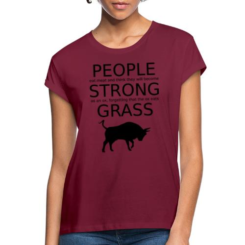 Strong People are Vegan - Frauen Oversize T-Shirt