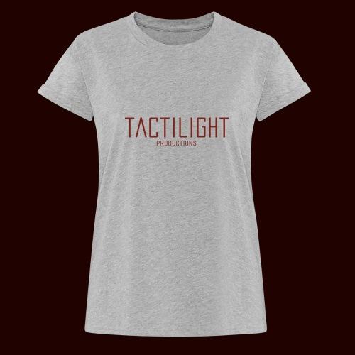 TACTILIGHT - Women's Oversize T-Shirt