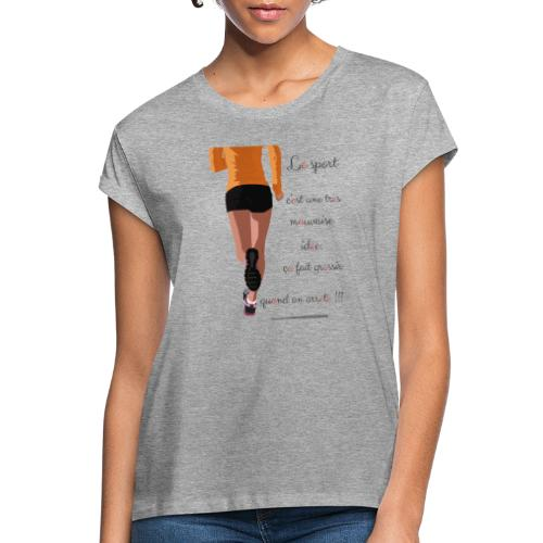 Sport et le régime - T-shirt oversize Femme