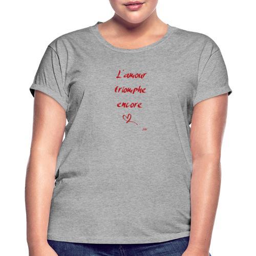 L'amour triomphe encore - T-shirt oversize Femme