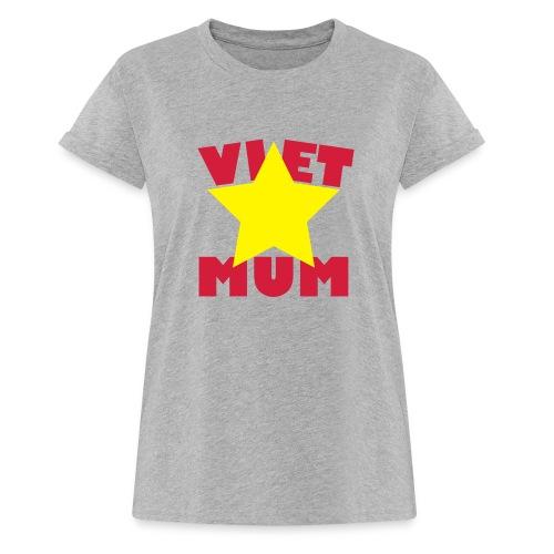 Viet Mum - Vietnam - Mutter - Frauen Oversize T-Shirt