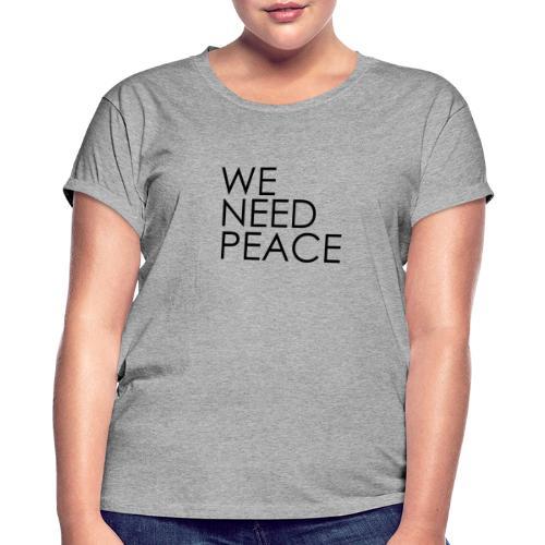 WE NEED PEACE - T-shirt oversize Femme