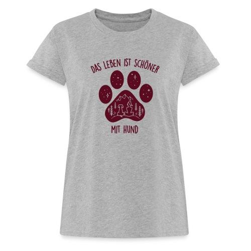 Leben mit Hund - Frauen Oversize T-Shirt