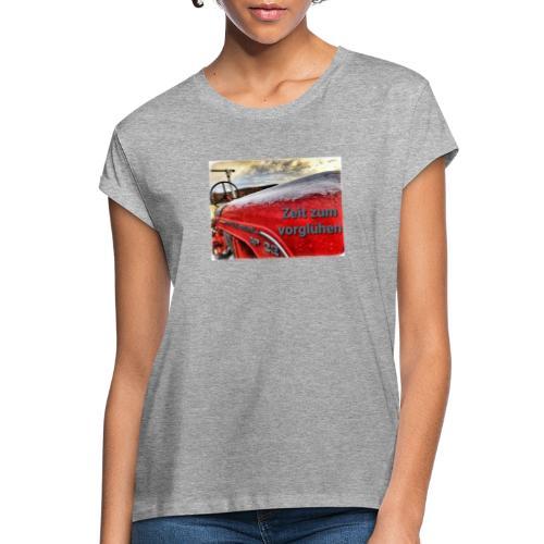 Zeit zum vorglühen - Frauen Oversize T-Shirt