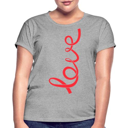Love - Frauen Oversize T-Shirt