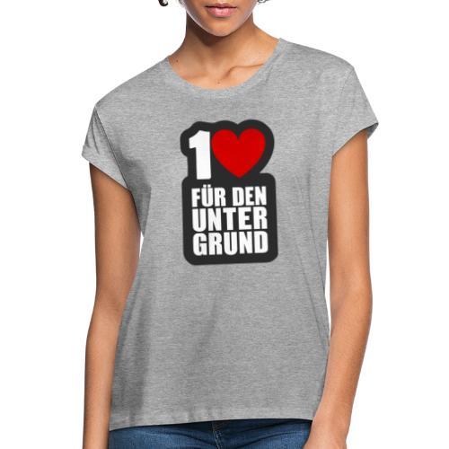 1 Herz für den Untergrund - Logo grau - Frauen Oversize T-Shirt