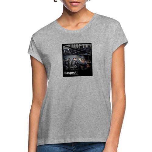 Respect - Frauen Oversize T-Shirt