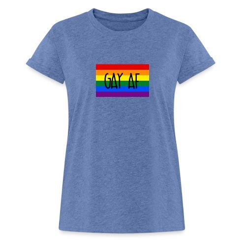 gay af - Frauen Oversize T-Shirt