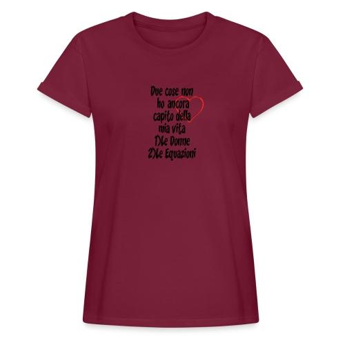Donne Equazioni - Maglietta ampia da donna