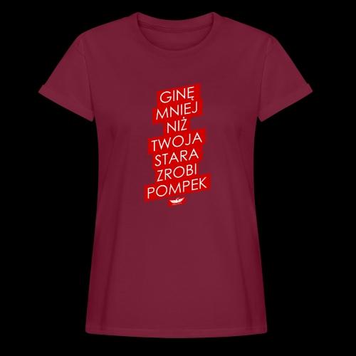 gine mniej - Koszulka damska oversize
