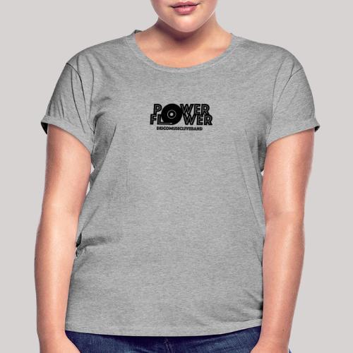 Logo PowerFlower Nero - Maglietta ampia da donna