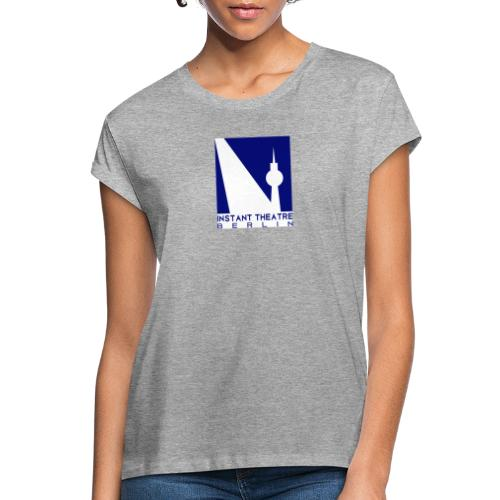Instant Theater Berlin logo - Women's Oversize T-Shirt