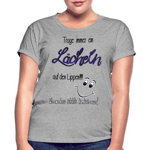 Lächeln - Frauen Oversize T-Shirt