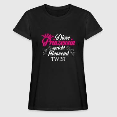 Twist - Prinzessin - Frauen Oversize T-Shirt