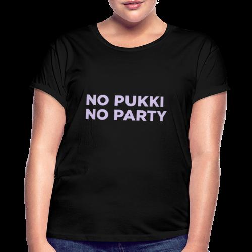 No Pukki, no party - Naisten oversized-t-paita