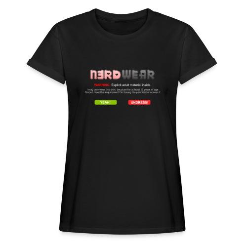 N3RD WEAR - Explicit - Frauen Oversize T-Shirt