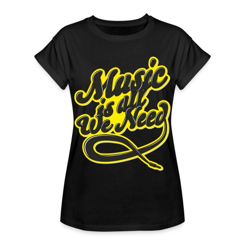 Music Is All We Need - Women's Oversize T-Shirt
