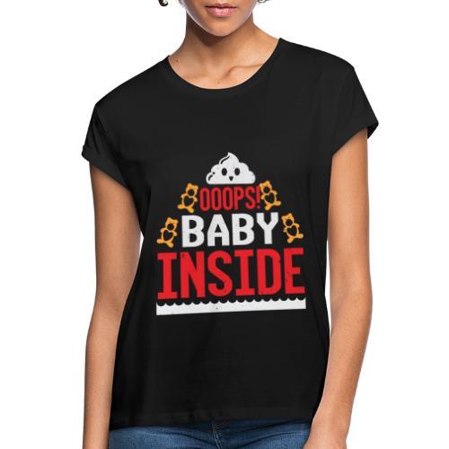 Ooops baby inside - Frauen Oversize T-Shirt