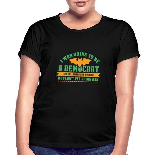 Ich wollte ein Demokrat zu Halloween sein - Frauen Oversize T-Shirt