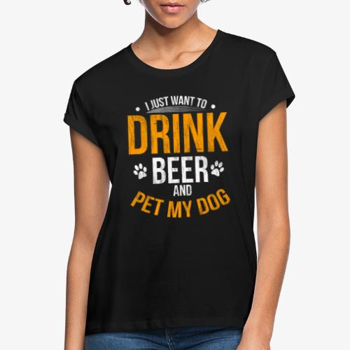Drink Beer and Pet My Dog Beer Lover Gift Tshirt - Women's Oversize T-Shirt