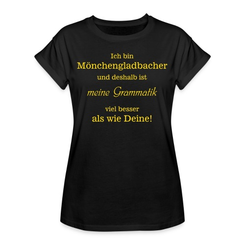Gladbacher Grammatik - Frauen Oversize T-Shirt