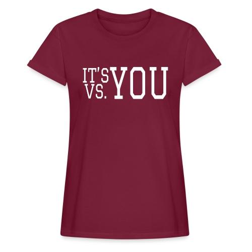 You vs You - Women's Oversize T-Shirt