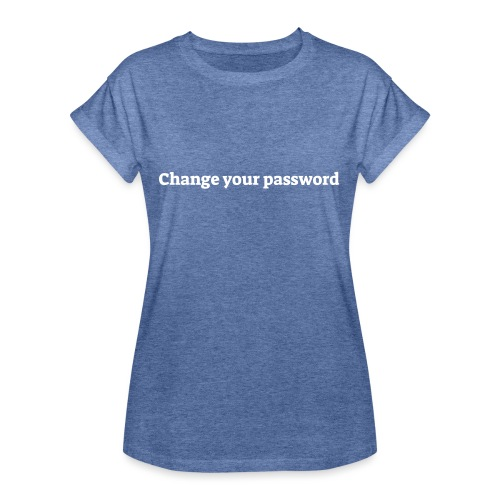 Change your password - Dame oversize T-shirt
