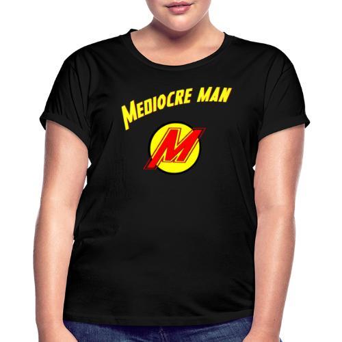 Mediocreman - Camiseta holgada de mujer