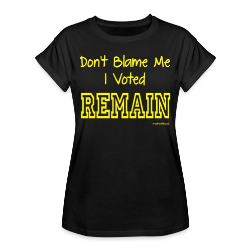 Dont Blame Me - Women's Oversize T-Shirt