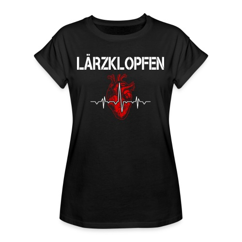 Lärzklopfen - Frauen Oversize T-Shirt