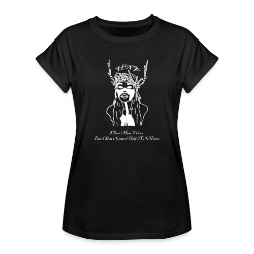 i don hear voices - Women's Oversize T-Shirt