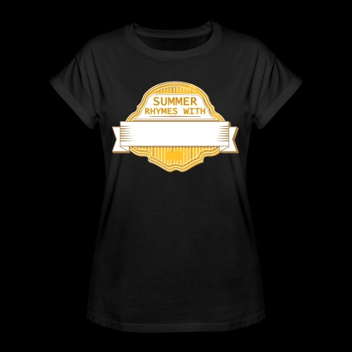 CUSTOMIZE SUMMER RHYMES with - Women's Oversize T-Shirt