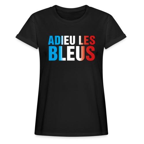 Adieu les bleus - Frauen Oversize T-Shirt