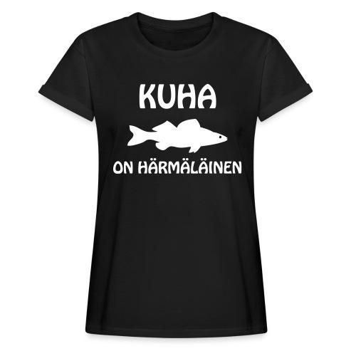 KUHA ON HÄRMÄLÄINEN - Naisten oversized-t-paita
