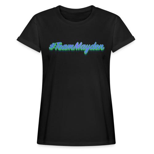 #TeamMayden - Camiseta holgada de mujer