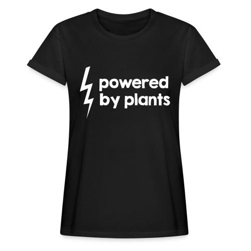 Powered by plants #2 - Frauen Oversize T-Shirt