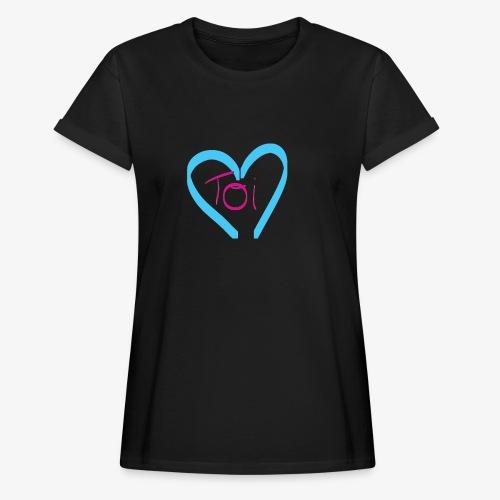 Mon cœur c'est Toi - T-shirt oversize Femme