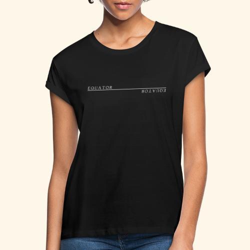Equator - Frauen Oversize T-Shirt