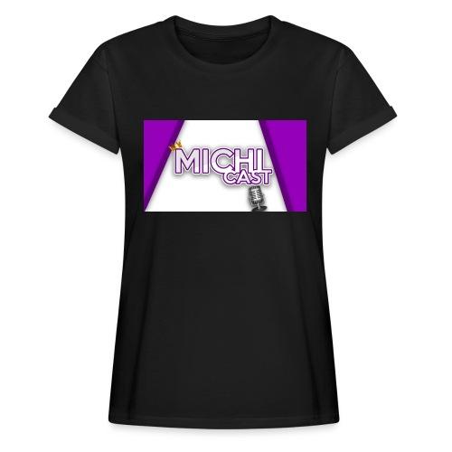 Camisa MichiCast - Women's Oversize T-Shirt