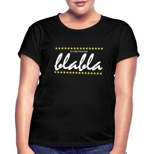 Blabla - Frauen Oversize T-Shirt