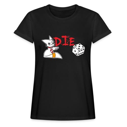 DIE - Women's Oversize T-Shirt