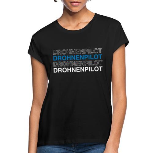 Drohnenpilot - Frauen Oversize T-Shirt