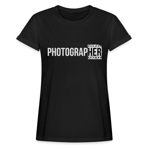 Photographing-her - Women's Oversize T-Shirt