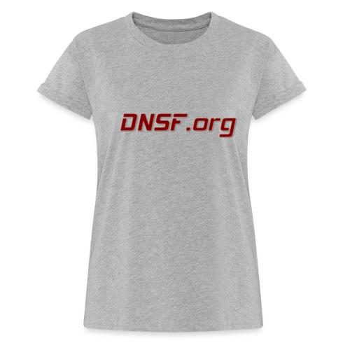 DNSF hotpäntsit - Naisten oversized-t-paita